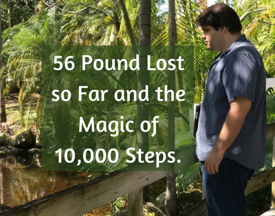 56 Pound Lost so Far and the Magic of 10000 Steps | Week 6