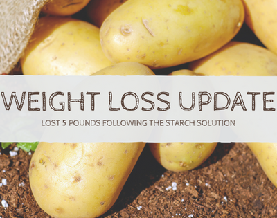 Weight Loss Update: Lost 5 lbs. Following Dr. John McDougall's Starch Solution Diet