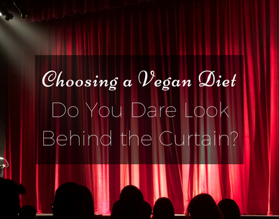 Choosing a Vegan Diet: Do You Dare Look Behind the Curtain? Weight Loss Update┃Week 4